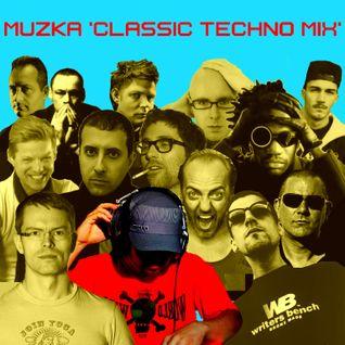 Muzka - Classic Techno Mix 4YaFace
