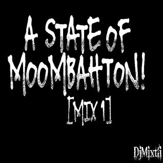 A State of Moombahton! [Mix 1]