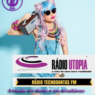 Dia Mundial da Rádio 2016 - Especial Radio Utopia simultâneo com a Tecnodantas FM - 3ª Hora