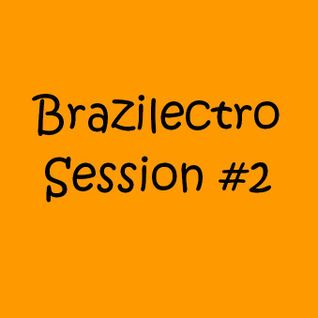Brazilectro Session #2