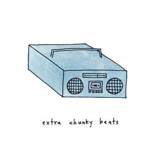 Extra Chunky Beats