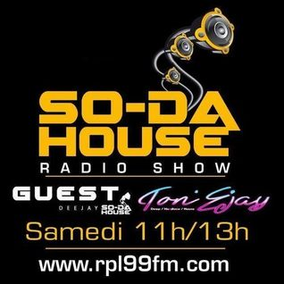 So-Da House RadioShow RPL99FM presents TonEjay (01-02-14)
