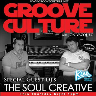 Groove Culture with Guest Djs The Soul Creative