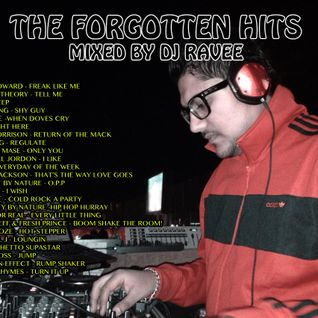 The Forgotton Hits Mixed by Dj Ravee
