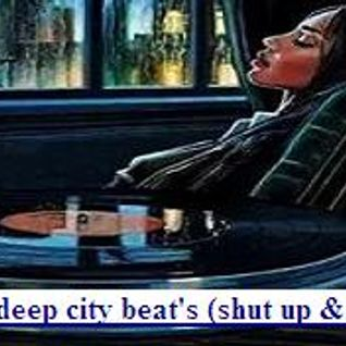 dj to-si deep city beat's (shut up & dance) mix-mission (2015-01-17)