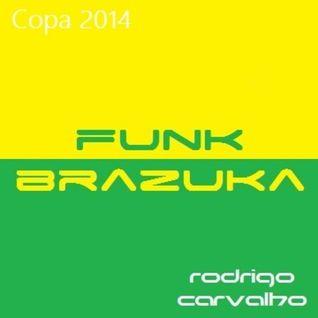 Funk Brazuka (Copa de 2014)
