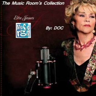 The Music Room's Collection - Feat. Etta James (By: DOC 09.12.11)