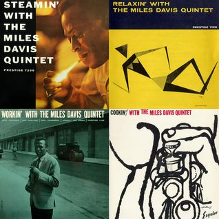 Mo'Jazz 110 : Steamin'-Cookin'-Workin'-Relaxin' with The Miles Davis Quintet