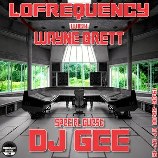 Wayne Brett's Lofrequency show on Chicago House FM with special guest Gee Goudge