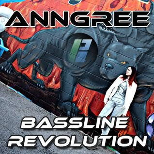 Bassline Revolution #48 - AnnGree - guest mix - 20.06.14