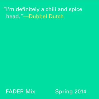 FADER Mix: Dubbel Dutch