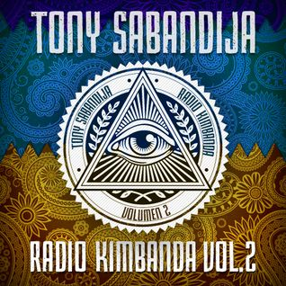 Tony Sabandija - Radio Kimbanda Vol.2
