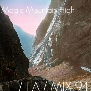 IA MIX 94 Magic Mountain High