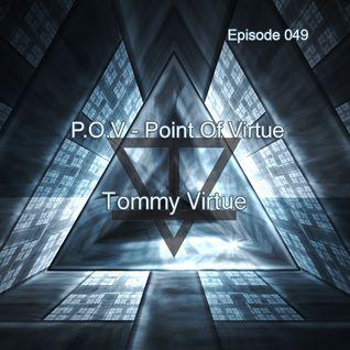 P.O.V Radio 049 With Tommy Virtue