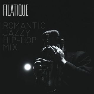 filatique - romantic jazzy hip-hop mix pt.1 [28.12.2013]