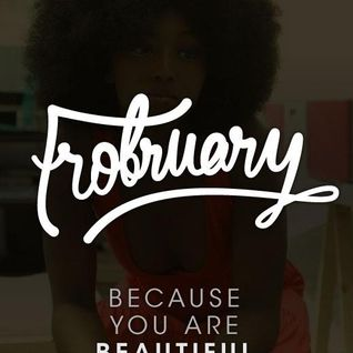 Say Word Feb.22 - Let's Talk BHM and Frobruary