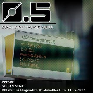 [ZPFM01] - Stefan Senk - Abfahrt ins Nirgendo @ Globalbeats.FM 11.09.2013