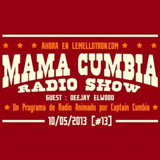 Mama Cumbia Radio Show #13