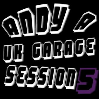 Dj Andy A Uk Garage Session 5