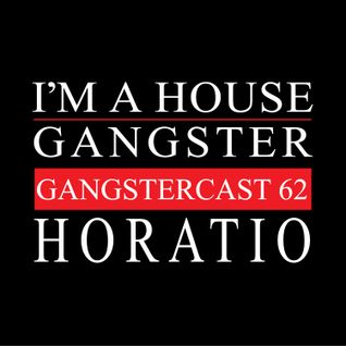 HORATIO | GANGSTERCAST 62