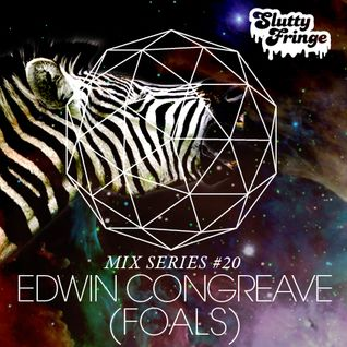 Slutty Fringe Mix Series #20 Edwin Congreave (Foals)