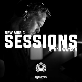 New Music Sessions | Ministry of Sound | 30th July 2016