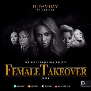 DJ Day Day Presents - Female Takeover Part 2 [FREE DOWNLOAD]