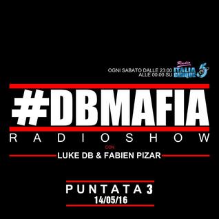 DBMAFIA Radio Show 003