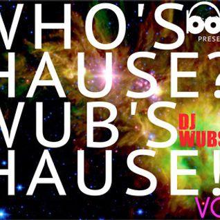 Wub's Haus Vol. 1