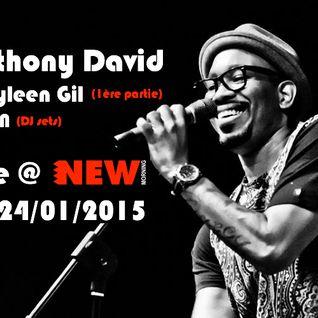 Anthony David warmup set by ATN @ New Morning (24-01-15)