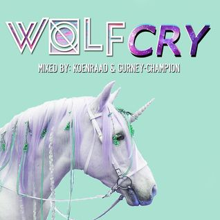 WOLF CRY TAPE AKA THE JUICY TAPE MIXED BY KOENRAAD & GURNEY-CHAMPION