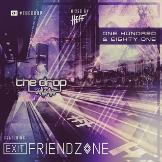 The Drop 181 (feat. Exit Friendzone)