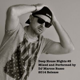 Marcos Russo @ Deep House Nights #5