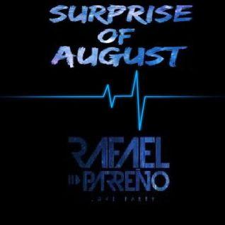Surprise of August - Dj Rafael Parreño [15'S Alexandra Prado]