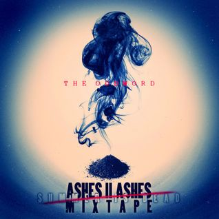 The Oddword 'Ashes to Ashes' Mixtape