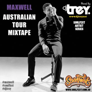 Maxwell - The Australian Tour Mixtape (2014) - Mixed By Dj Trey