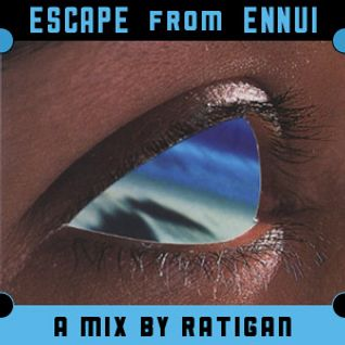 Escape from Ennui