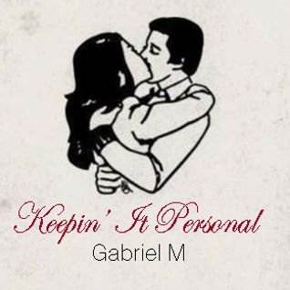 Gabriel Madrid - Keepin' It Personal