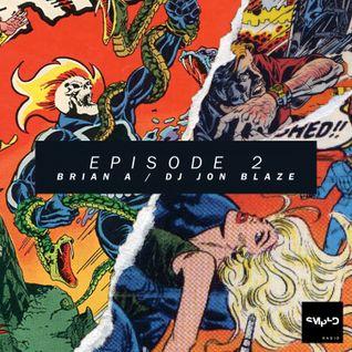 Sampled Radio 02 : Brian A & DJ Jon Blaze
