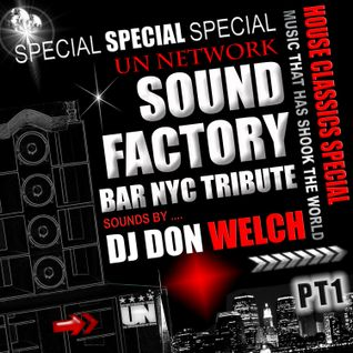 Special Tribute To Underground Network @ Sound Factory Bar Part 1 ★ DJ Don Welch ★•*¨*•♥♪•*¨*•*★