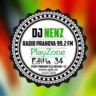 DJ NenZ - PlayZone @ Radio Prahova - Ed. 34 -(12.03.2015)