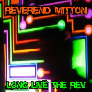 Long Live The Rev