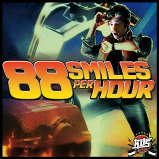 K.D.S - 88 smiles per hour (part1)