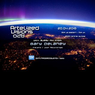 Artelized Visions 028 (April 2016) with guest Gary Delaney on DI FM