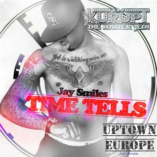 DJ Kurupt & Jay Smiles - Time Tells
