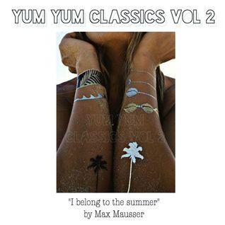 YUM YUM Classics Vol 2 by Max Mausser
