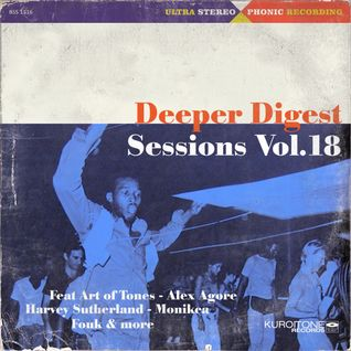 Deeper Digest Sessions Vol.18