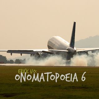 Erick UO - Onomatopoeia 6