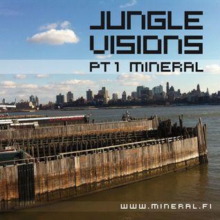 Mineral - Jungle Visions pt1