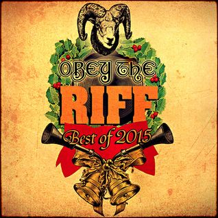 Obey The Riff: Best of 2015 (Live at Villa Bota)